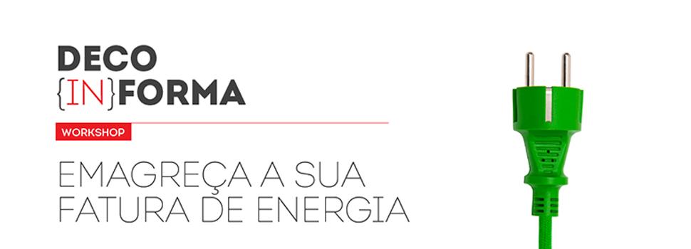 Emagreça a sua fatura de Energia